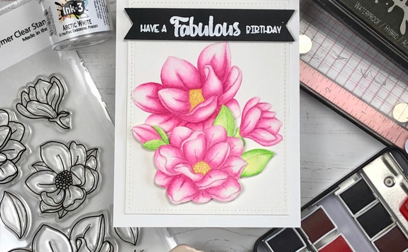 Big Bold Magnolias Ink On 3 August BlogHop