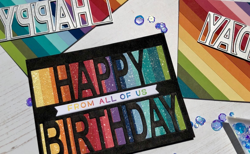 Bright, Sparkly Birthday Cards with New To MeProducts!