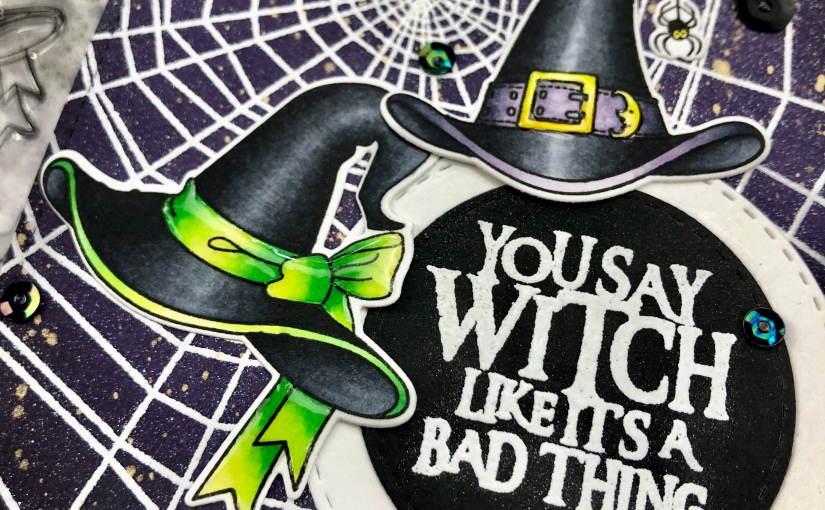 You Say Witch Like It's A Bad Thing! | STAMPtember2019