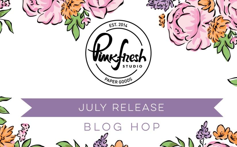 Pinkfresh Studio July Stamp, Die, Stencil, and Hot FoilRelease