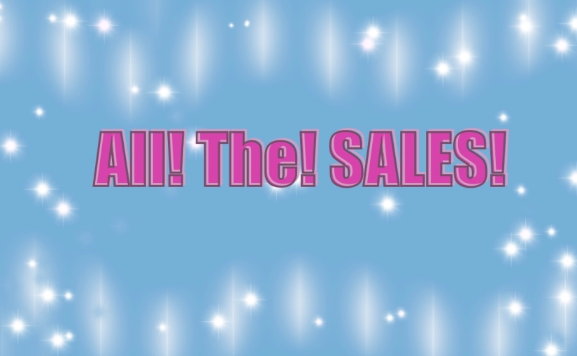 ALL! The! Sales!