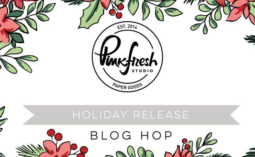 Pinkfresh Studio Holiday Stamp, Die, Stencil, and Hot FoilRelease