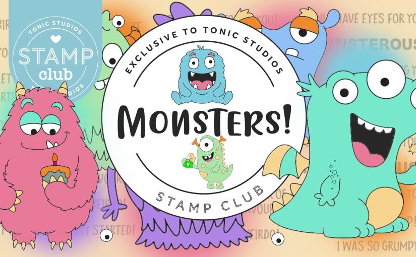 Tonic Studios September Blog Hop:Monsters!