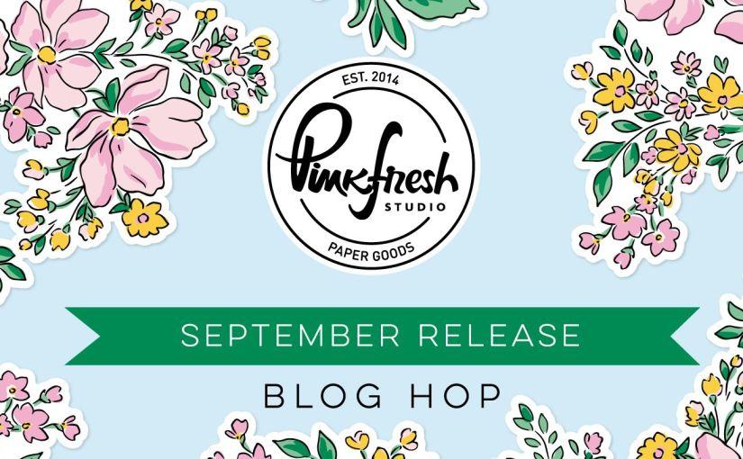 Pinkfresh Studio September Stamp, Die, Stencils, and Hot FoilRelease